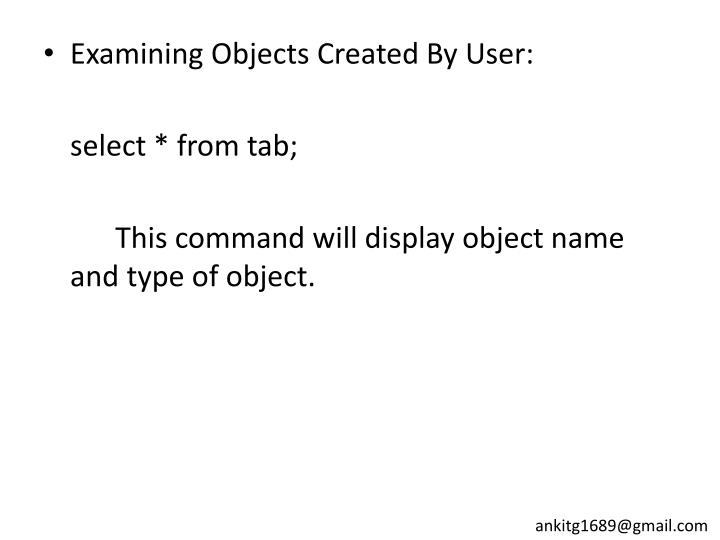 Examining Objects Created By User: