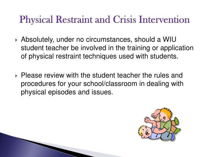 Physical Restraint and Crisis Intervention