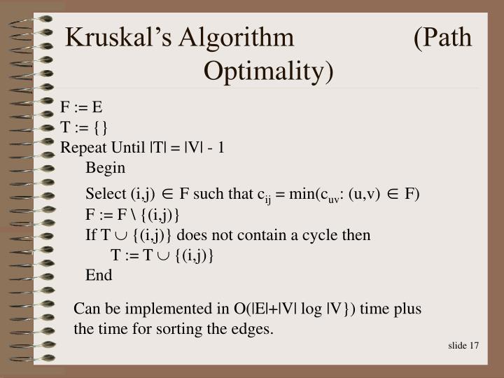 Kruskal's Algorithm                 (Path Optimality)