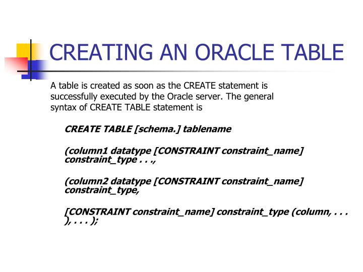 CREATING AN ORACLE TABLE