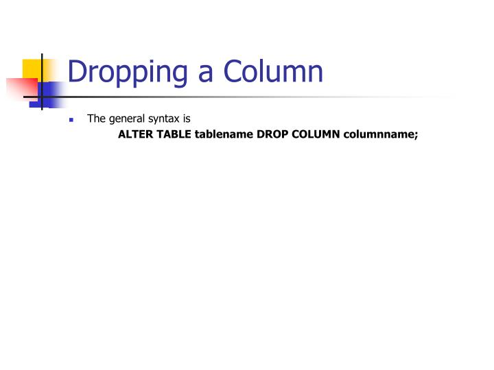 Dropping a Column