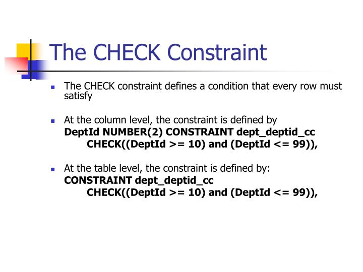 The CHECK Constraint