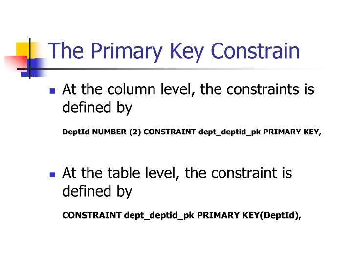 The Primary Key Constrain