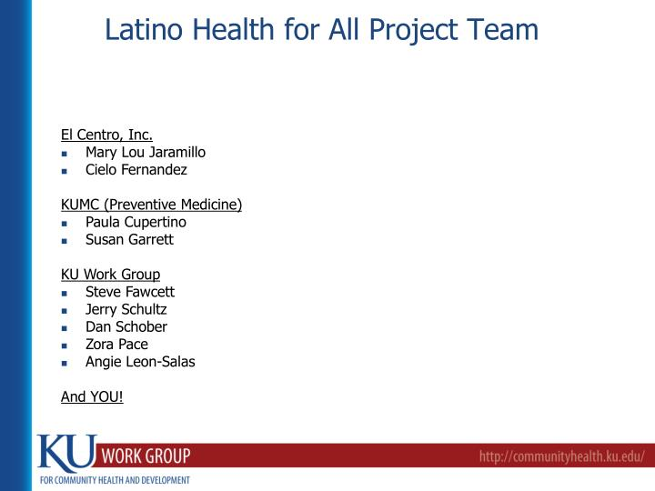 Latino Health for All Project Team