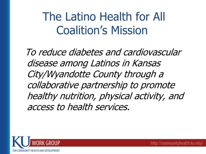 The Latino Health for All Coalition's Mission