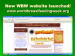 new wbw website launched www worldbreastfeedingweek org