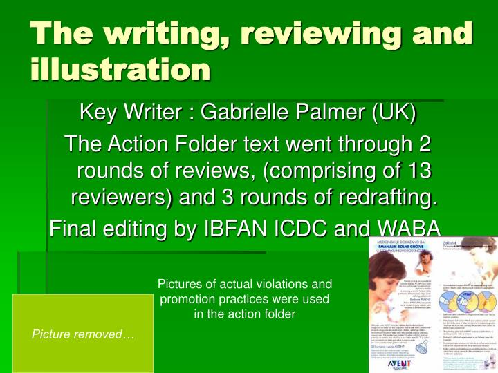The writing, reviewing and illustration