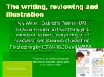 the writing reviewing and illustration