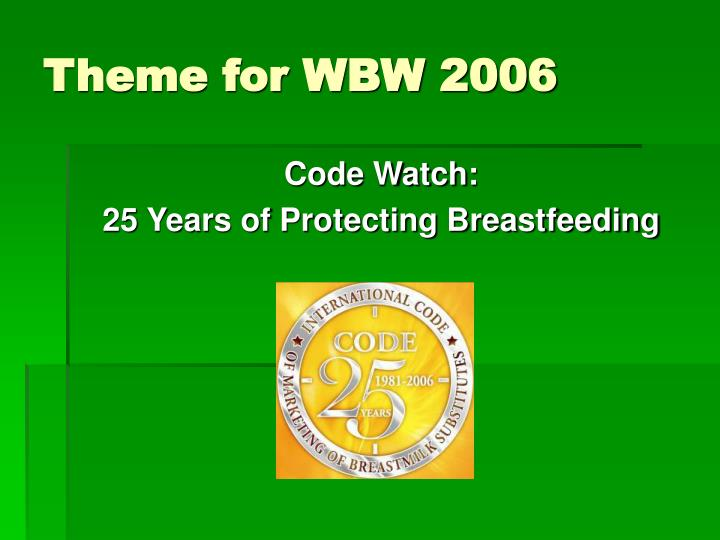 Theme for WBW 2006