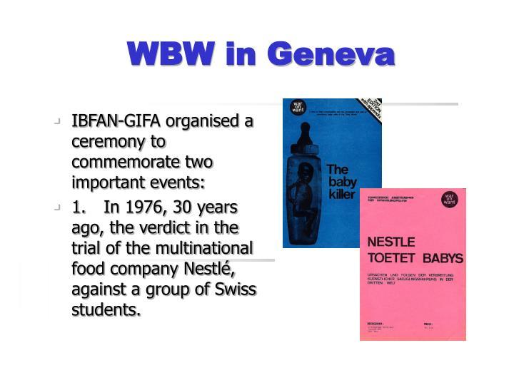 WBW in Geneva
