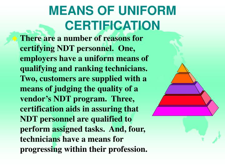 MEANS OF UNIFORM CERTIFICATION