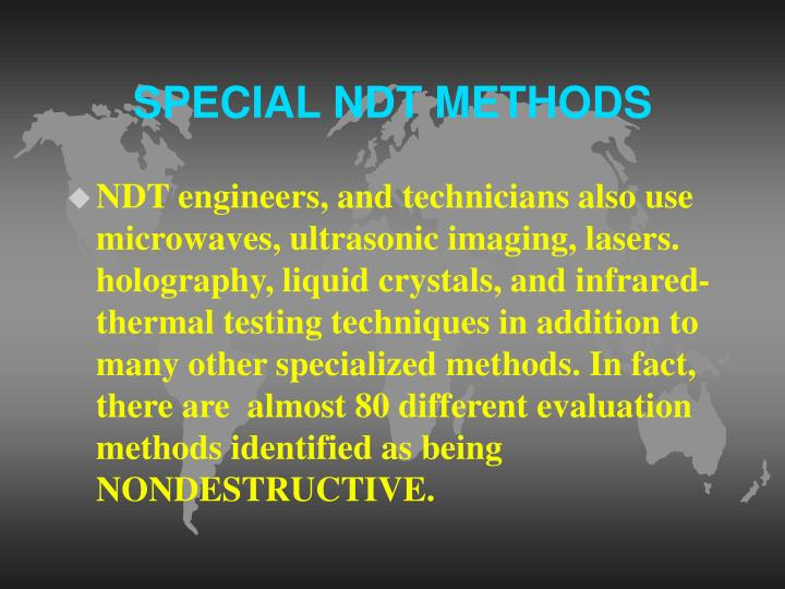 SPECIAL NDT METHODS