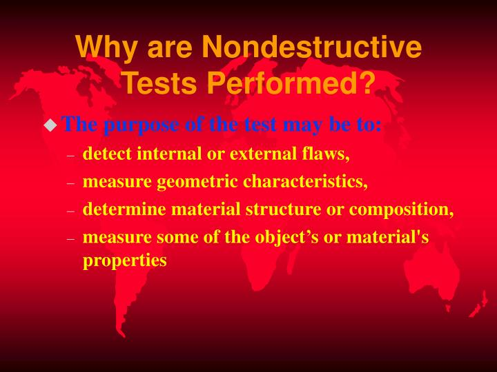 Why are Nondestructive Tests Performed?