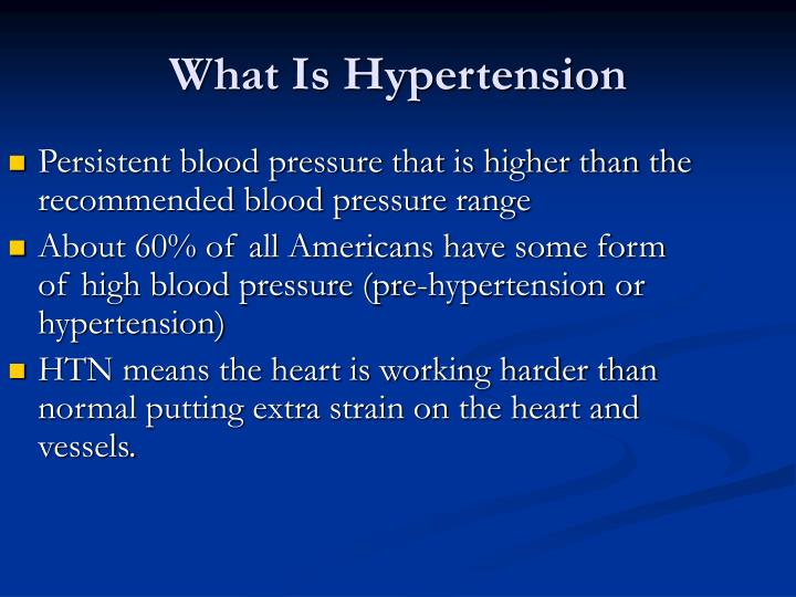 Persistent blood pressure that is higher than the recommended blood pressure range