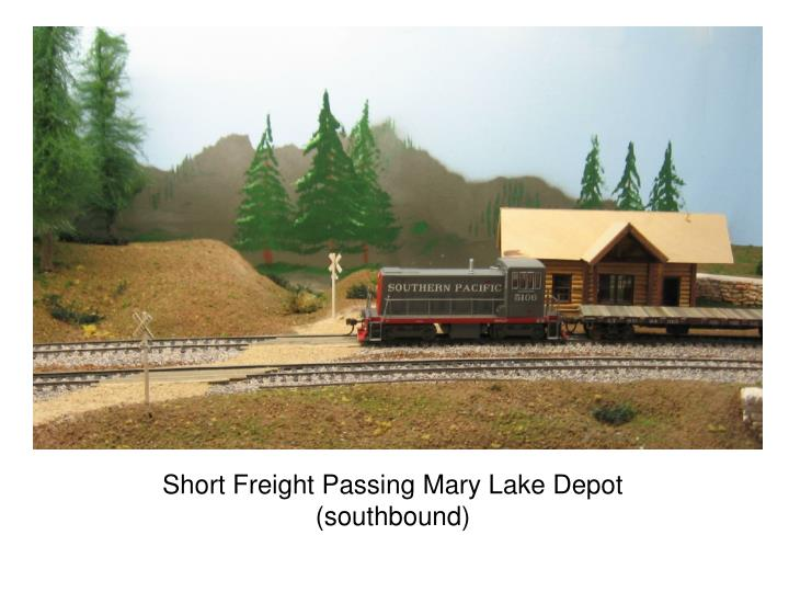 Short Freight Passing Mary Lake Depot