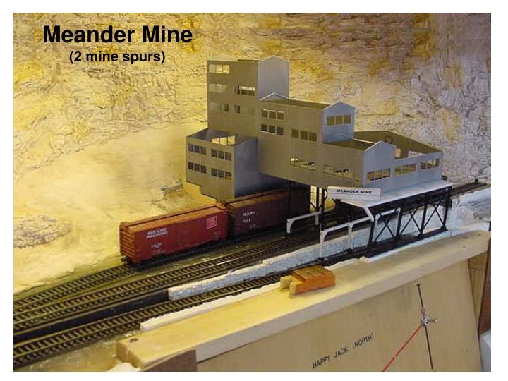 Meander Mine