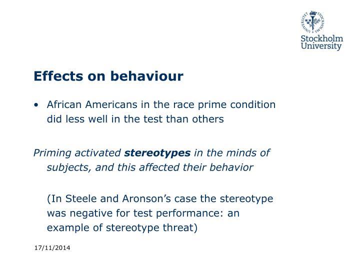 Effects on behaviour