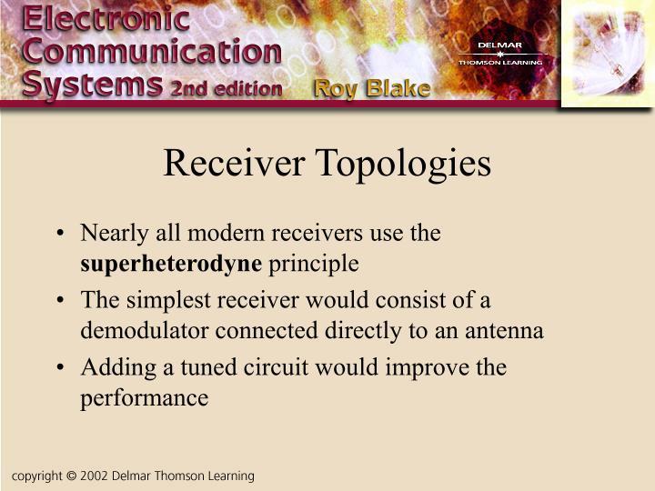 Receiver Topologies