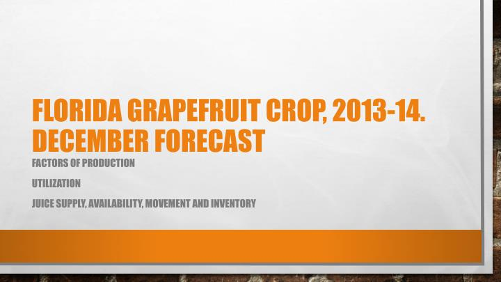 Florida grapefruit crop, 2013-14