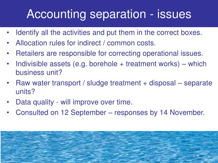 Accounting separation - issues