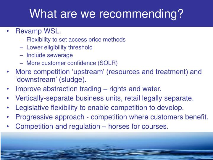 What are we recommending?