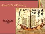 japan s first embassy