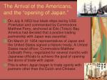 the arrival of the americans and the opening of japan