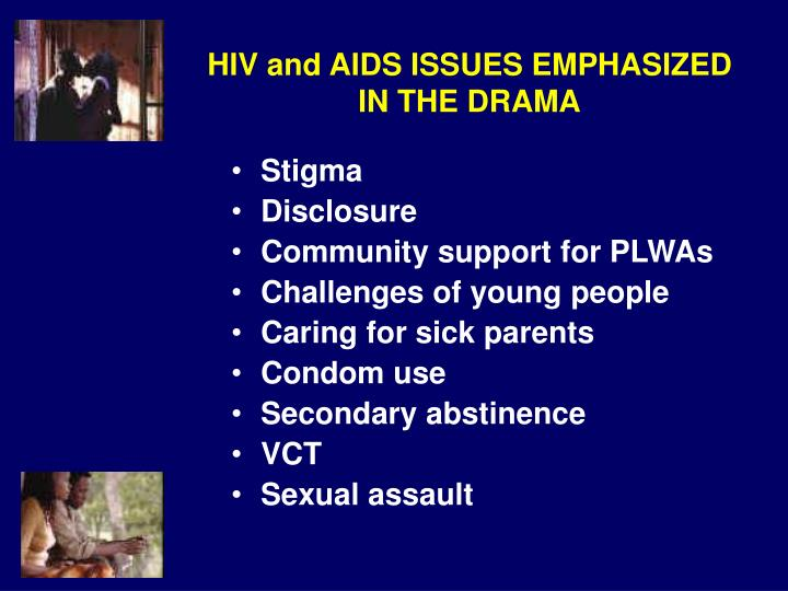 HIV and AIDS ISSUES EMPHASIZED