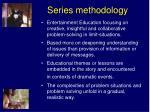 series methodology