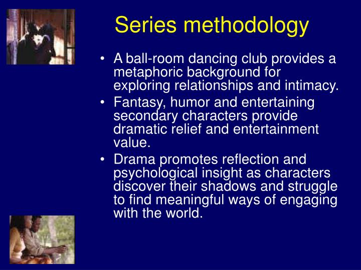 Series methodology