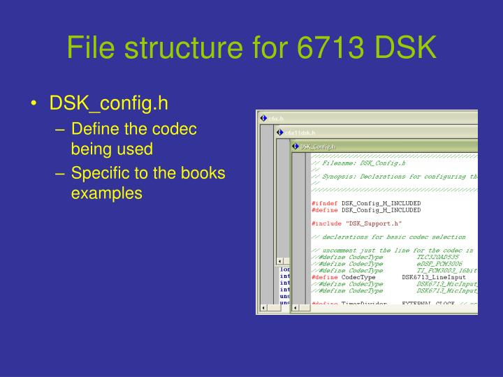 File structure for 6713 DSK