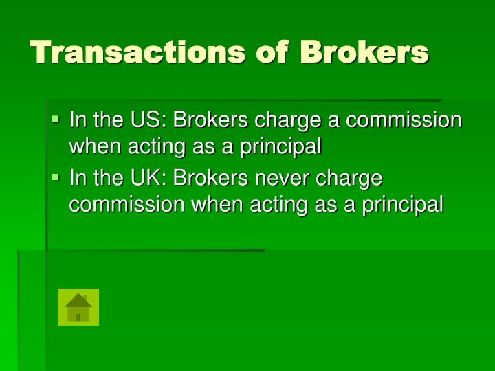 Transactions of Brokers