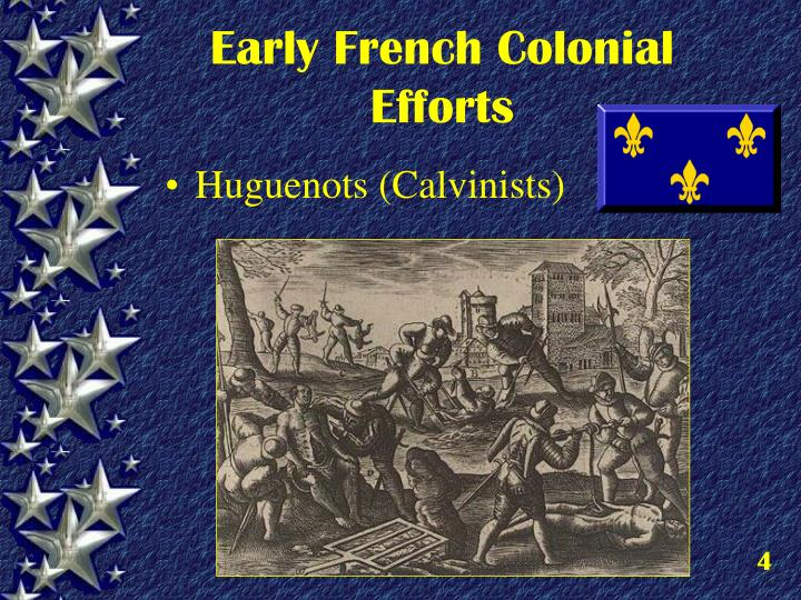 Early French Colonial Efforts