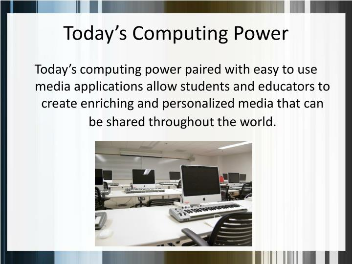 Today's Computing Power