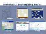informal ui prototyping tools