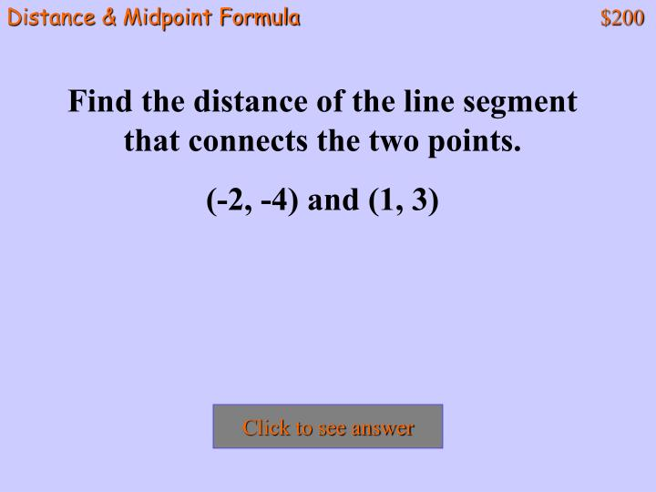 Distance & Midpoint Formula