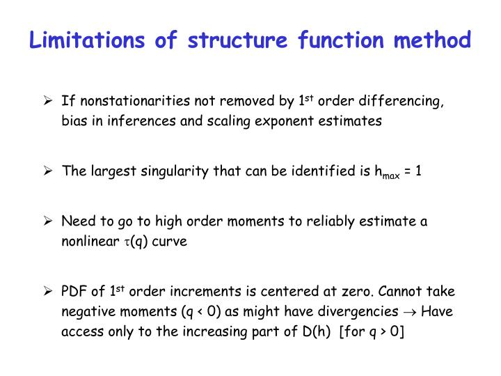 Limitations of structure function method