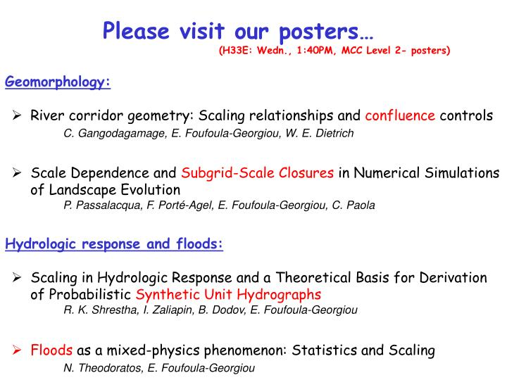 Please visit our posters…