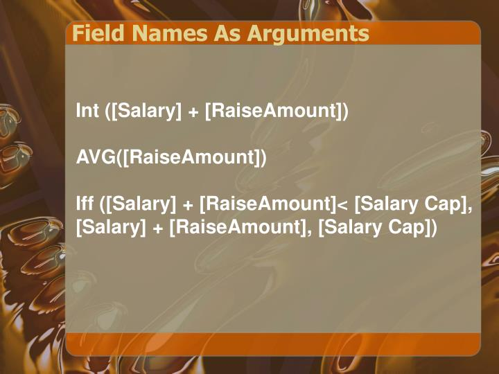 Field Names As Arguments