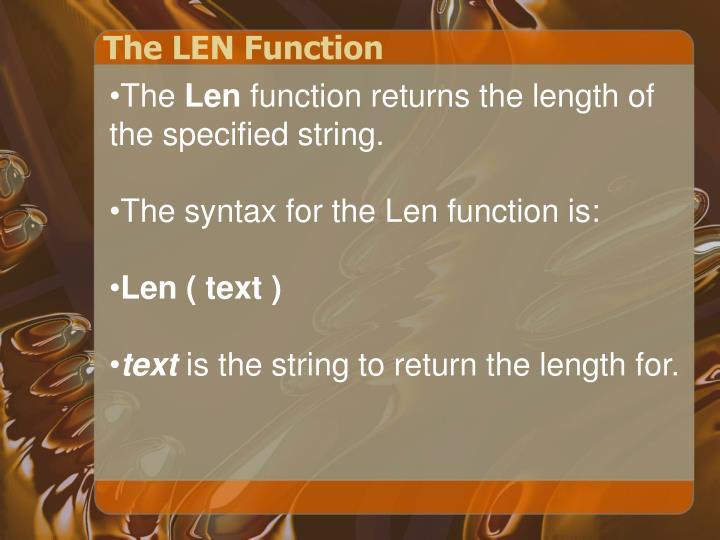 The LEN Function