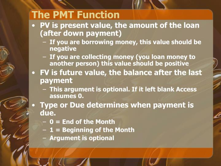 The PMT Function