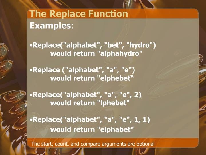 The Replace Function