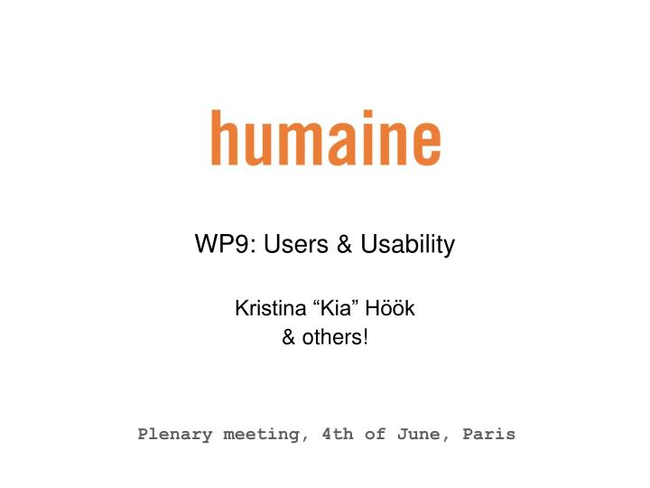 WP9: Users & Usability