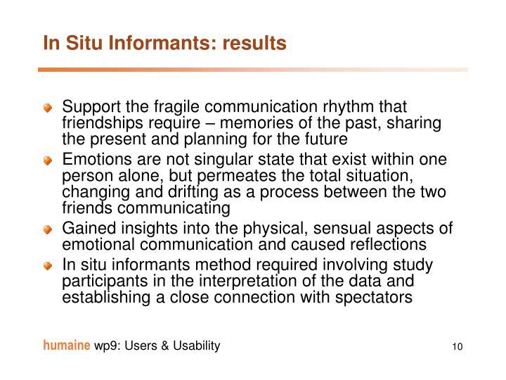 In Situ Informants: results