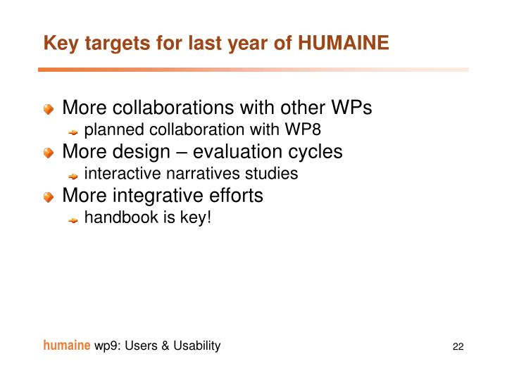 Key targets for last year of HUMAINE