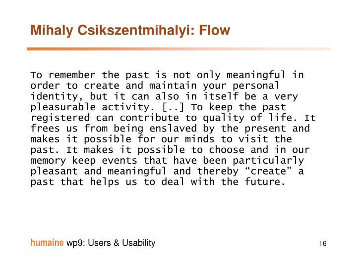 Mihaly Csikszentmihalyi: Flow