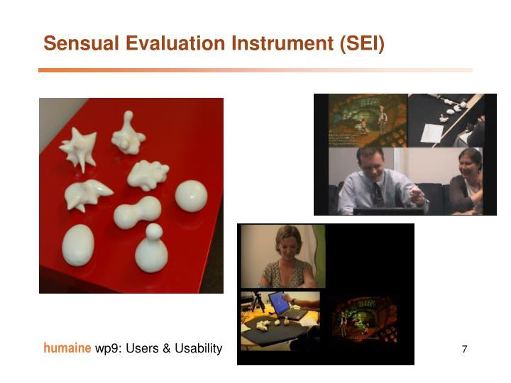 Sensual Evaluation Instrument (SEI)
