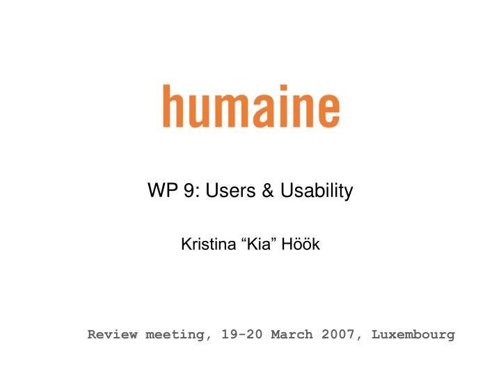 WP 9: Users & Usability