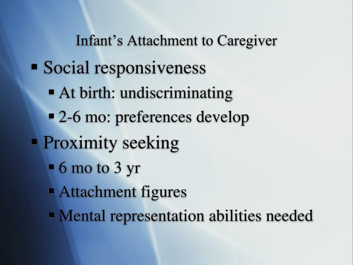 Infant's Attachment to Caregiver