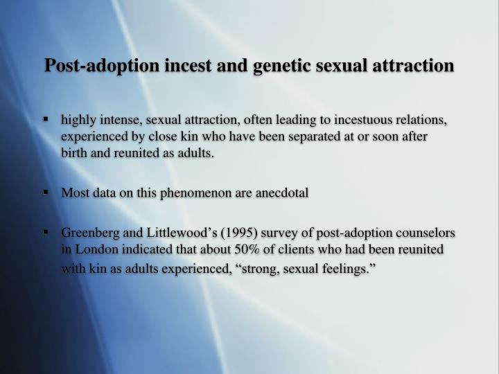 Post-adoption incest and genetic sexual attraction